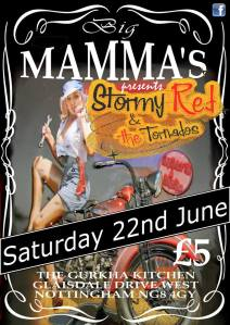 22nd June Big Mamas, Nottingham Cooking up a Storm