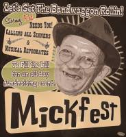 Mick Fest Charity All-dayer 18th April 2015